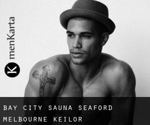 Bay City Sauna Seaford Melbourne (Keilor)